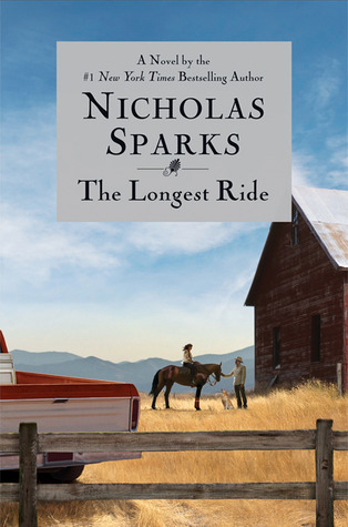 """The Longest Ride"" by Nicholas Sparks"