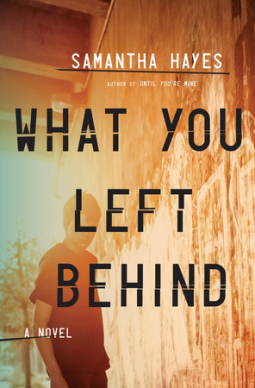 Book Review | What You Left Behind by Samantha Hayes (1/2)